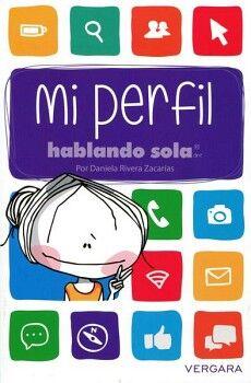 HABLANDO SOLA -MI PERFIL-