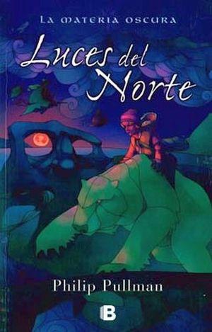LUCES DEL NORTE -LA MATERIA OSCURA-