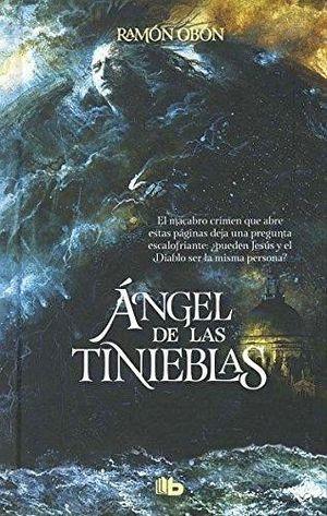 ANGEL DE LAS TINIEBLAS                    (B DE BOLSILLO/EMP.)