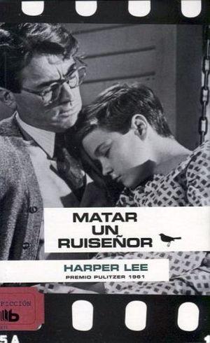 MATAR UN RUISEÑOR (B DE BOLSILLO)