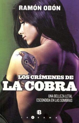 CRIMENES DE LA COBRA, LOS
