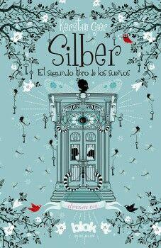 SILBER -EL SEGUNDO LIBRO DE LOS SUEÑOS- (B DE BLOK)
