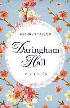 DARINGHAM HALL -LA DECISION-