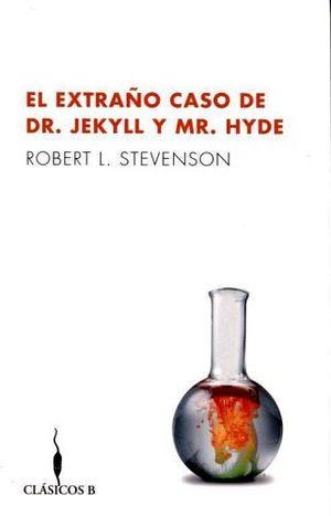 EXTRAÑO CASO DE DR. JEKYLL Y MR. HYDE, EL