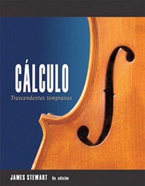CALCULO TRASCENDENTES TEMPRANAS 6ED. -EDICION REVISADA-