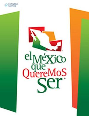 MEXICO QUE QUEREMOS SER, EL               (2010)