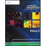 FISICA II -ENFOQUE POR COMPETENCIAS- (C/CODIGO)
