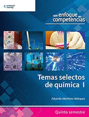 TEMAS SELECTOS DE QUIMICA I -ENFOQUE POR COMPETENCIAS-