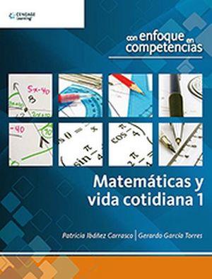 MATEMATICAS Y VIDA COTIDIANA 1 -ENFOQUE EN COMPETENCIAS-