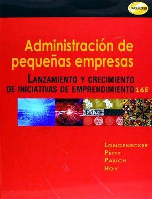 ADMINISTRACION DE PEQUEÑAS EMPRESAS 16ED.