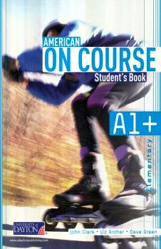 AMERICAN ON COURSE A1+ STUDENT BOOK + CD