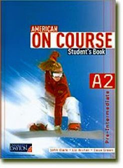 AMERICAN ON COURSE A2 STUDENT BOOK W/CD