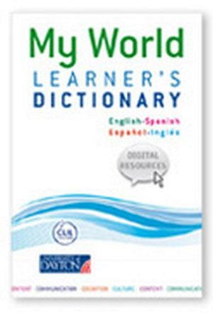 MY WORLD LEARNER'S DICTIONARY (ENGLISH-SPANISH)