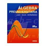 ALGEBRA PREUNIVERSITARIA 2ED.
