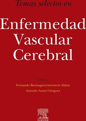 TEMAS SELECTOS EN ENFERMEDAD VASCULAR CEREBRAL