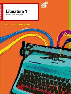 LITERATURA 1 BACH 3ED. -DESARROLLA COMPETENCIAS- (S.L.P)