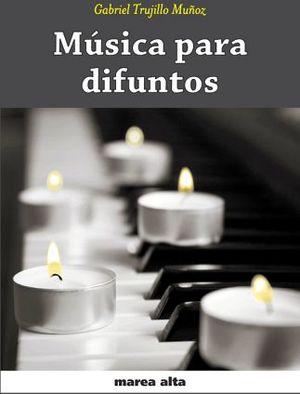 MUSICA PARA DIFUNTOS  -MAREA ALTA-