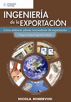 INGENIERIA DE LA EXPORTACION -COMO ELABORAR PLANES INNOVADO
