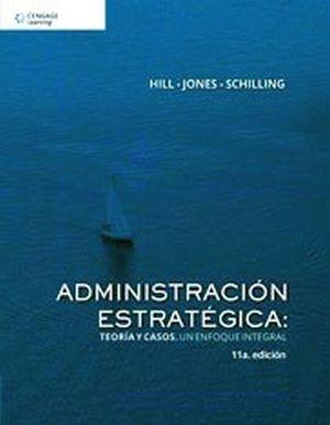 ADMINISTRACION ESTRATEGICA 11ED. -TEORIA Y CASOS-