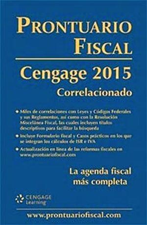 PRONTUARIO FISCAL CENGAGE 2015 CORRELACIONADO -ECONOMICO-