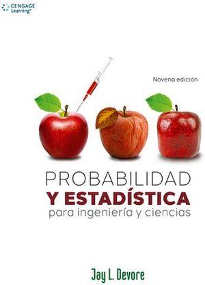 PROBABILIDAD Y ESTADISTICA P/ING. Y CIENCIAS 9ED.