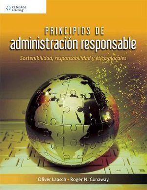 PRINCIPIOS DE ADMINISTRACION RESPONSABLE