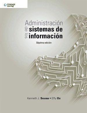 ADMINISTRACION DE LOS SISTEMAS DE INFORMACION 7ED.