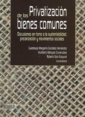 PRIVATIZACION DE LOS BIENES COMUNES