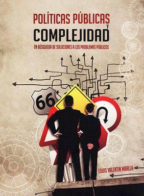 POLITICAS PUBLICAS Y COMPLEJIDAD