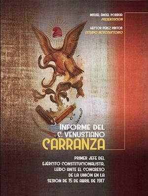 INFORME DEL C. VENUSTIANO CARRANZA   (EMP)