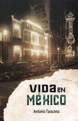 VIDA EN MEXICO