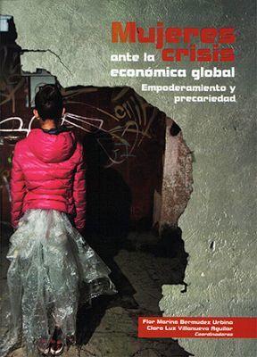 MUJERES ANTE LA CRISIS ECONOMICA GLOBAL