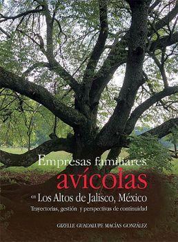 EMPRESAS FAMILIARES AVICOLAS EN LOS ALTOS DE JALISCO MEXICO