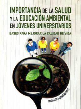 IMPORTANCIA DE LA SALUD Y LA EDUCACION AMBIENTAL EN JOVENES UNIV