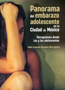 PANORAMA DEL EMBARAZO ADOLESCENTE EN LA CIUDAD DE MEXICO