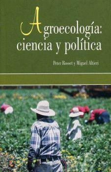 AGROECOLOGIA: CIENCIA Y POLITICA