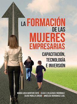 FORMACION DE LAS MUJERES EMPRESARIAS -CAPACITACION, TECNOLOGIA-
