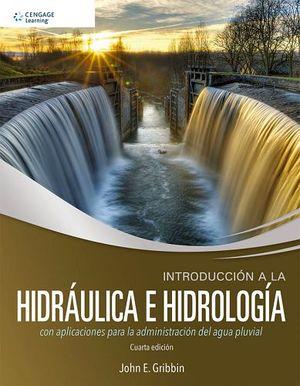 INTRODUCCION A LA HIDRAULICA E HIDROLOGIA 4ED.