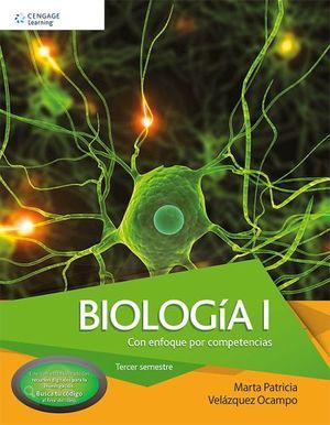 BIOLOGIA I -CON ENFOQUE POR COMPETENCIAS-(C/COD./3ER.SEM.)