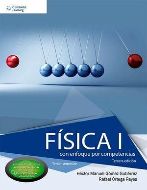 FISICA I 3ED. -CON ENFOQUE POR COMPETENCIAS- (C/COD./3ER.SE