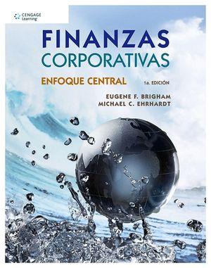 FINANZAS CORPORATIVAS -ENFOQUE CENTRAL-