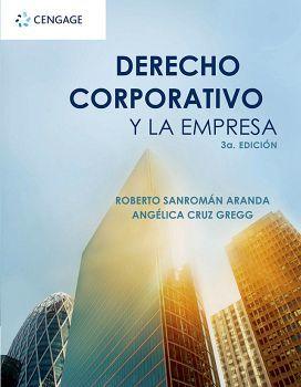 DERECHO CORPORATIVO Y LA EMPRESA 3ED.