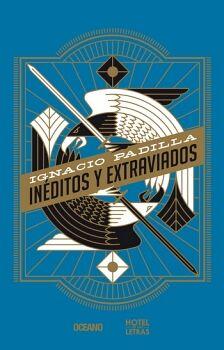 INEDITOS Y EXTRAVIADOS (HOTEL DE LAS LETRAS)