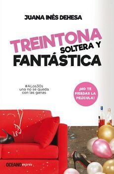 TREINTONA, SOLTERA Y FANTASTICA (EXPRES)