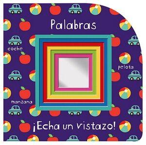 PALABRAS ¡ECHA UN VISTAZO! C/ESPEJO (TRAVESIA)