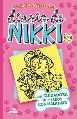 DIARIO DE NIKKI 10 -UNA CUIDADORA DE PERROS CON MALA PATA-