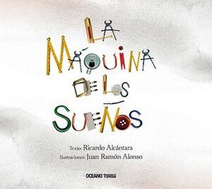 MAQUINA DE LOS SUEÑOS, LA                 (EMPASTADO)