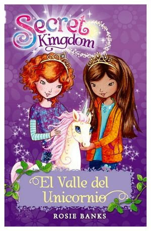 SECRET KINGDOM 2 -EL VALLE DEL UNICORNIO- (TRAVESIA)