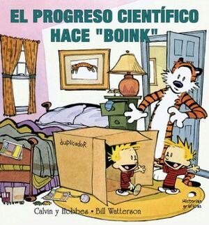 PROGRESO CIENTIFICO HACE BOINK, EL        (CALVIN Y HOBBES)