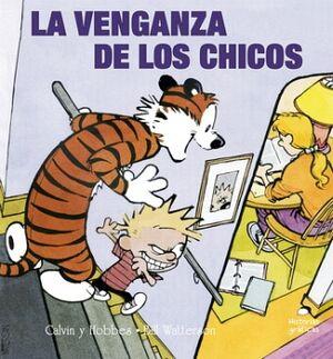 VENGANZA DE LOS CHICOS,LA -CALVIN Y HOBBES/5- (HISTORIAS GRAFICAS